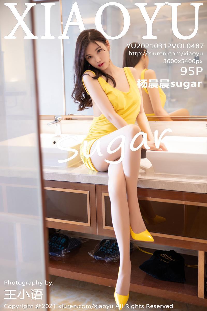 [XIAOYU] 2021.03.12 VOL.487 杨晨晨sugar